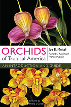 Orchids of tropical America : an introduction and guide