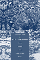 Southern crossings : poetry, memory, and the transcultural South