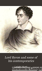 Lord Byron and some of his contemporaries; with Recollections of the author's life, and of his visit to Italy.