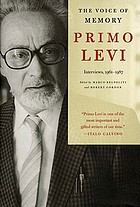 The voice of memory : interviews, 1961-1987 : Primo Levi