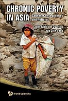 Chronic poverty in Asia : causes, consequences and policies