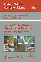 Vision algorithms : theory and practice ; proceedings // International Workshop on Vision Algorithms, Corfu, Greece, September 21-22, 1999