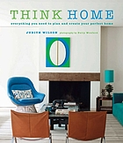 Think Home: Easy Thought Processes for a Streamlined Home
