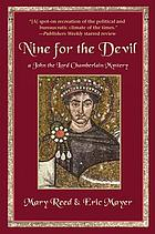 Nine for the devil : a John the Lord Chamberlain mystery