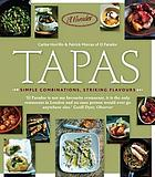 Tapas : simple combinations, striking flavours