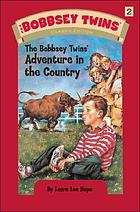 The Bobbsey twins' adventure in the country.