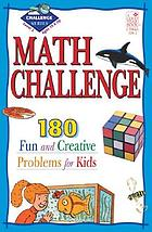 Math challenge : 190 fun and creative problem for kids : level 2