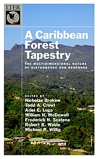 A Caribbean forest tapestry : the multidimensional nature of disturbance and response
