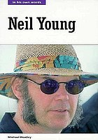 Neil Young : in his own words