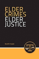 Elder Crimes, Elder Justice cover image
