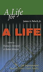 A life for a life : life imprisonment : America's other death penalty