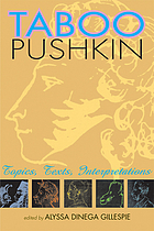 Taboo Pushkin : topics, texts, interpretations