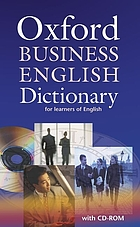 Oxford business English dictionary : for learners of English