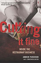 Cutting it fine : inside the restaurant business