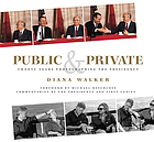 Public & private : twenty years photographing the presidency
