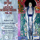 The music of Arnold Schoenberg. / Vol. III