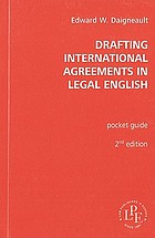 Drafting international agreements in legal English