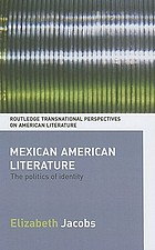 Mexican American Literature: The Politics of Identity cover image