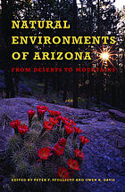 Natural environments of Arizona : from deserts to mountains