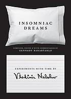 Insomniac dreams : experiments with time
