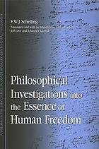 Philosophical Investigations into the Essence of Human Freedom.