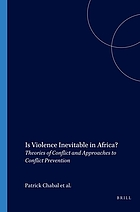 Is violence inevitable in Africa? : theories of conflict and approaches to conflict prevention