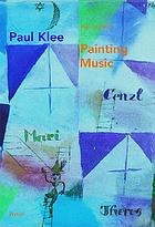 Paul Klee : painting music