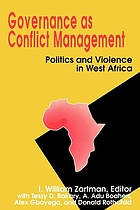 Governance as conflict management : politics and violence in West Africa