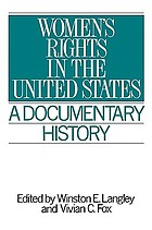 Women's rights in the United States : a documentary history