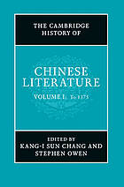 The Cambridge history of Chinese literature. Vol. 1, To 1375