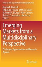 Emerging Markets from a Multidisciplinary Perspective : Challenges, Opportunities and Research Agenda.