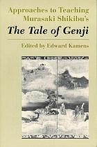Approaches to teaching Murasaki Shikibu's The tale of Genji