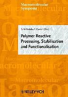 Invited lectures from the 1st International Conference on Polymer Modification, Degradation and Stabilisation (MoDeSt 2000) : session 3: Processing and melt stabilization ; session 7: Functionalisation and reactive processing ; held at the University of Palermo, Italy, 3-7 September, 2000