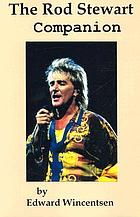 The Rod Stewart companion