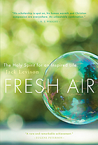 Fresh air : the Holy Spirit for an inspired life