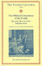 The polished cornerstone of the temple : queenly libraries of the Enlightenment