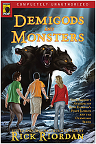 Demigods and monsters : your favorite authors on Rick Riordan's Percy Jackson and the Olympians series