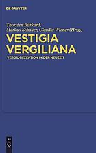 Vestigia Vergiliana : Vergil-Rezeption in der Neuzeit