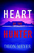 Heart of the hunter : a novel