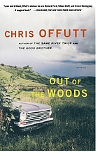 Out of the Woods : Stories