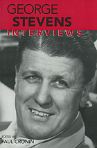 George Stevens : interviews