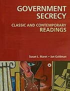 Government secrecy : classic and contemporary readings