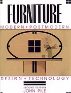 Furniture, modern + postmodern : design + technology