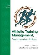Athletic training management : concepts and applications