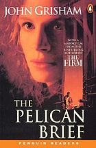 The pelican brief [Adult new reader : level 5]