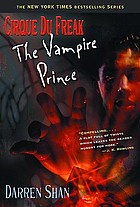 Cirque du freak. Volume 6, The Vampire Prince