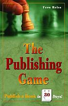 The publishing game : publish a book in 30 days