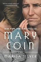 Mary Coin : a Novel