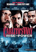 Carlito's way. / Rise to power