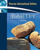 Earth : an introduction to physical geology